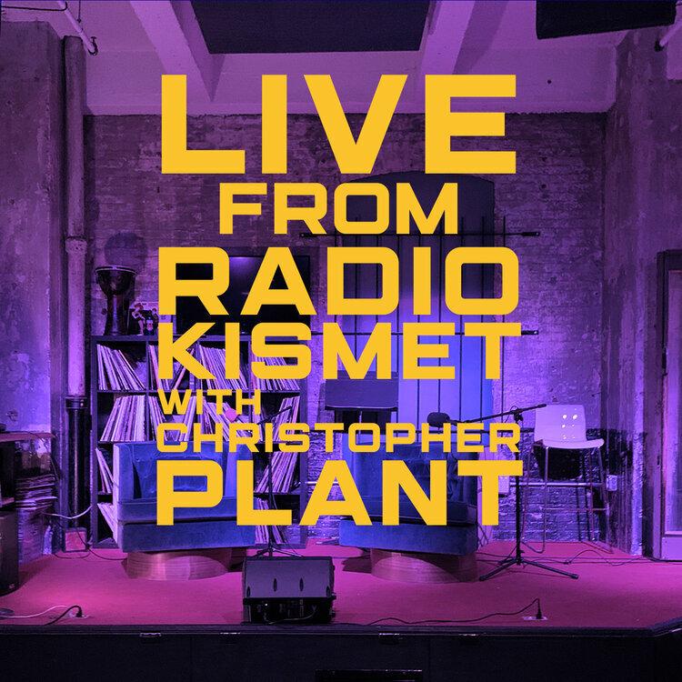 Live from Radio Kismet
